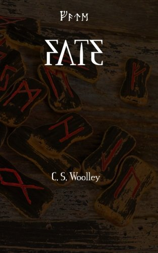Fate (The Children of Ribe: A Viking Saga) (Volume 1) by C. S. Woolley (2016-06-13)
