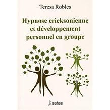 Hypnose éricksonienne et dévéloppement personnel en groupe