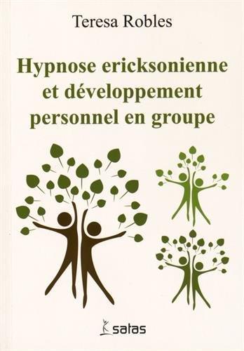 Hypnose ricksonienne et dvloppement personnel en groupe