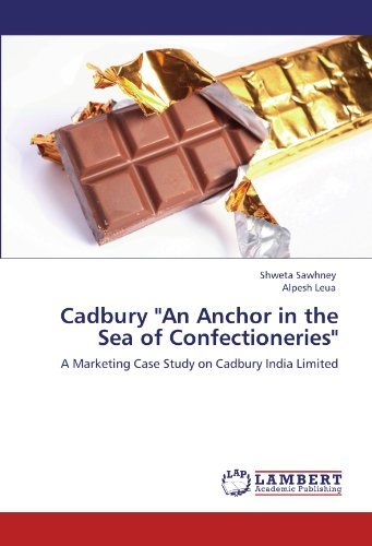 cadbury-an-anchor-in-the-sea-of-confectioneries-a-marketing-case-study-on-cadbury-india-limited