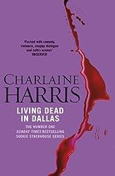Living Dead In Dallas: A True Blood Novel (Sookie Stackhouse Book 2)