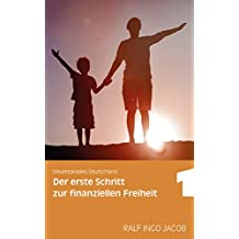 Steuerparadies Deutschland: Der erste Schritt zur finanziellen Freiheit