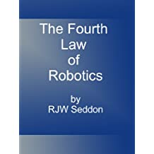 The Fourth Law of Robotics (Jack-in-the-bots Book 1)