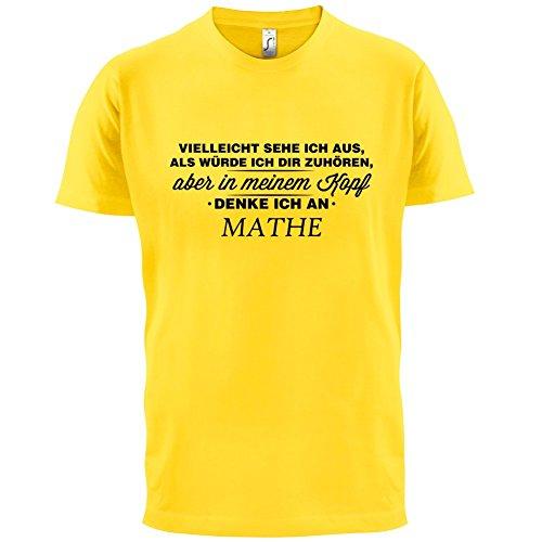 Vielleicht sehe ich aus als würde ich dir zuhören aber in meinem Kopf denke ich an Mathe - Herren T-Shirt - 13 Farben Gelb