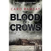 [(The Blood of Crows)] [ By (author) Caro Ramsay ] [August, 2012]