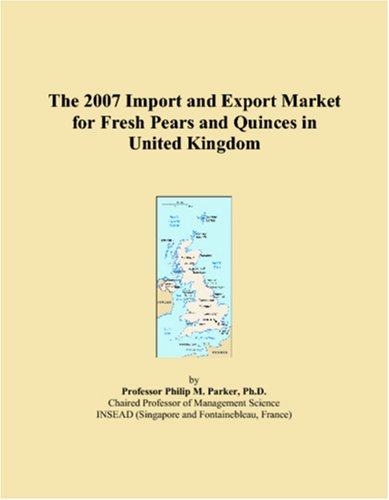 The 2007 Import and Export Market for Fresh Pears and Quinces in United Kingdom