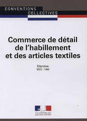 Commerce de détail de l'habillement et des articles textiles -