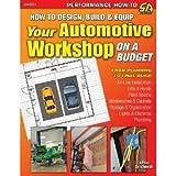 How to Design, Build & Equip Your Automotive Workshop on a Budget (S-A Design) Zurschmeide, Jeffrey ( Author ) Sep-15-2011 Paperback