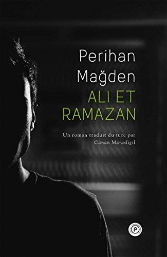 Ali et Ramazan par Perihan MAGDEN