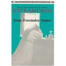 Extramuros / by Jesus Fernandez Santos ; translated from the Spanish by Helen R. Lane