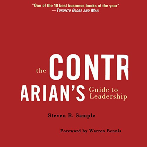 The Contrarian's Guide to Leadership  Audiolibri
