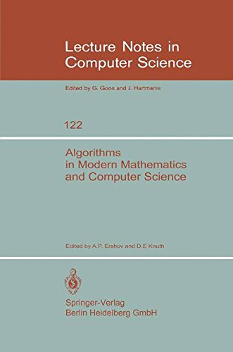 Algorithms in Modern Mathematics and Computer Science: Proceedings, Urgench, Uzbek SSR September 16-22, 1979 (Lecture Notes in Computer - Science Ap B Computer