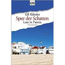 Lost in Fuseta - Spur der Schatten: Ein Portugal-Krimi (Leander Lost ermittelt 2)