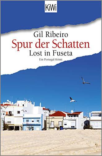Lost in Fuseta - Spur der Schatten: Ein Portugal-Krimi (Leander Lost ermittelt 2) - Kindle Ausgabe Portugiesische