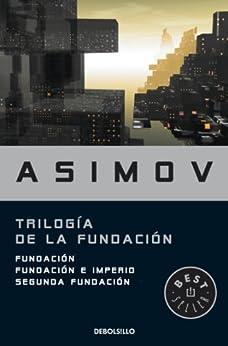 Trilogía de la Fundación de [Asimov, Isaac]