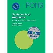 PONS Großwörterbuch Englisch: Englisch-Deutsch / Deutsch-Englisch, Rund 390.000 Stichwörter und Wendungen mit CD-Rom