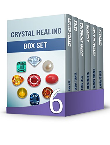 Crystal Healing Box Set: 25+ Amazingly Popular Crystals and Things You Must Know About Crystal Healing Power for a Healthier Life