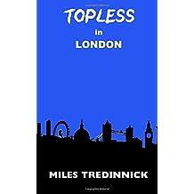 Topless in London