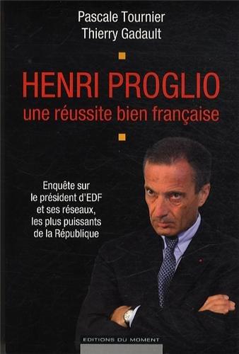 Henri Proglio, une russite bien franaise