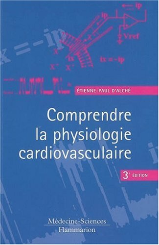 Comprendre la physiologie cardiovasculaire