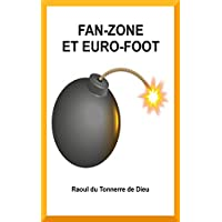 Fan-Zone et Euro-Foot