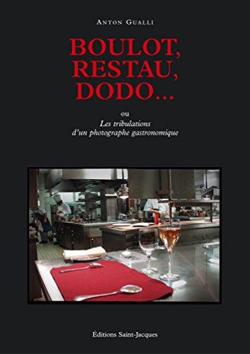 boulot-restau-dodo-les-tribulations-d-un-photographe-gastronomique
