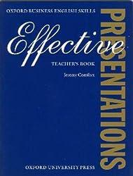 Effective Presentations: Teacher's Book (Oxford Business English Skills)