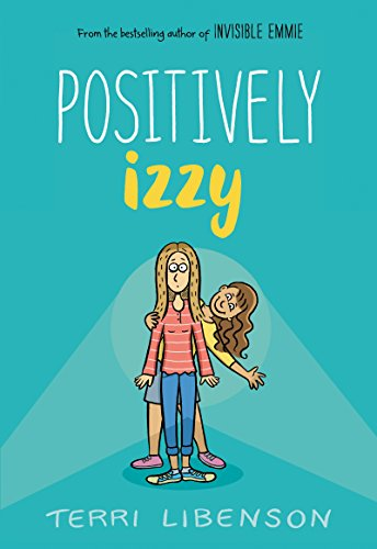 Positively Izzy (Emmie & Friends) (English Edition)