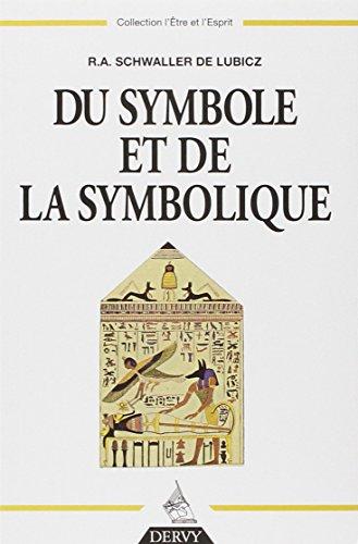 Du symbole et de la symbolique par R.A. Schwaller de Lubicz