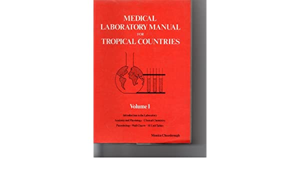 medical laboratory manual for tropical countries v 1 amazon co uk rh amazon co uk medical laboratory manual for tropical countries volume 1 medical laboratory manual for tropical countries free download