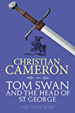 Tom Swan and the Head of St. George Part Four: Rome (Tom Swan and the Head of St George Book 4)