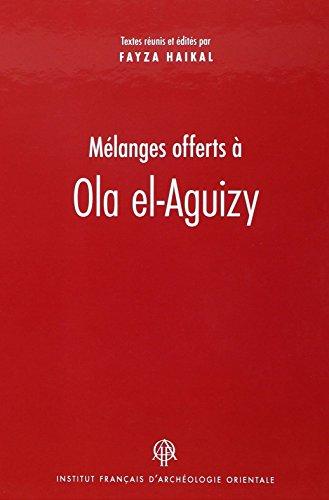 Mélanges offerts à Ola el-Aguizy