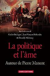 La politique et l'âme : Autour de Pierre Manent
