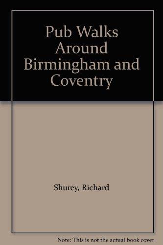 Pub Walks Around Birmingham and Coventry (Coventry Bar)