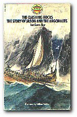 The clashing rocks : the story of Jason and the Argonauts