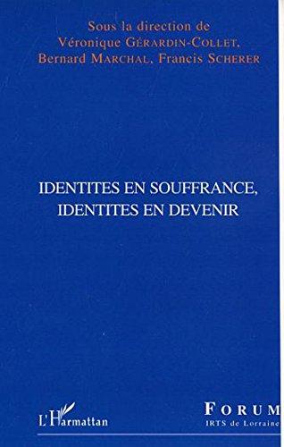 Identités en souffrance, identités en devenir (Forum de l'IRTS de Lorraine)
