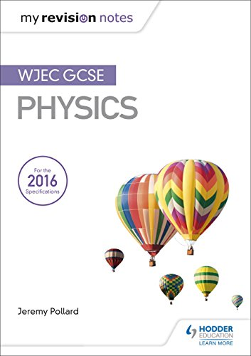 My Revision Notes: WJEC GCSE Physics