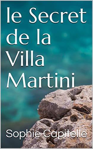 Couverture du livre Le Secret de la Villa Martini