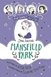 Jane Austen's Mansfield Park (Awesomely Austen - Illustrated and Retold)