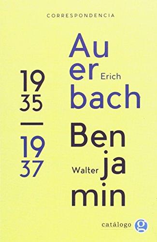 Correspondencia 1935-1937. Auerbach-Benjamin