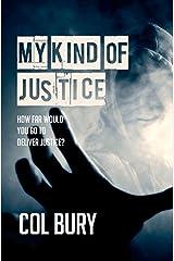 My Kind of Justice: How Far Would You Go for Justice? (D.I. Jack Striker) Paperback