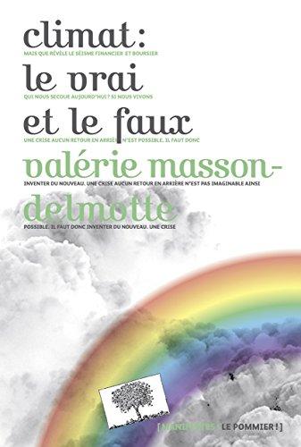 Climat le vrai et le faux (Manifestes) par Valérie Masson-Delmotte