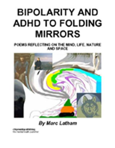 Bipolarity and ADHD to Folding Mirrors by [Marc Latham]