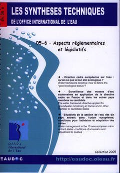 Aspects Reglementaires et Legislatifs (les Syntheses Techniques de l'Office International de l'Eau,