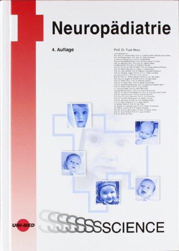 Neuropädiatrie: Diagnostik und Therapie neurologischer Erkrankungen im Kindes- und Jugendalter