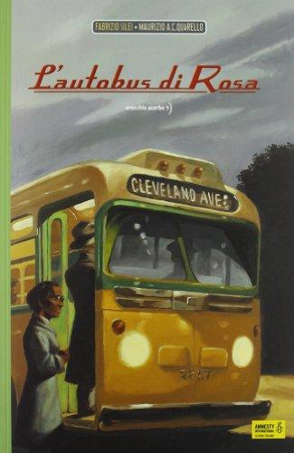 L'autobus di Rosa. Ediz. illustrata