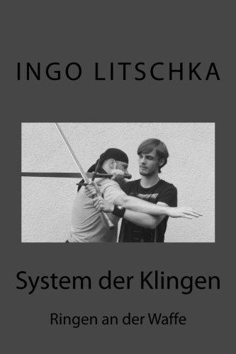 System der Klingen 13: Ringen an der Waffe -