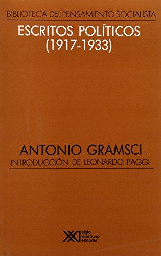 Descargar Libro Escritos políticos (1917-1933): La teoria general del marxismo en Gramsci (Biblioteca del pensamiento socialista) de Antonio Gramsci
