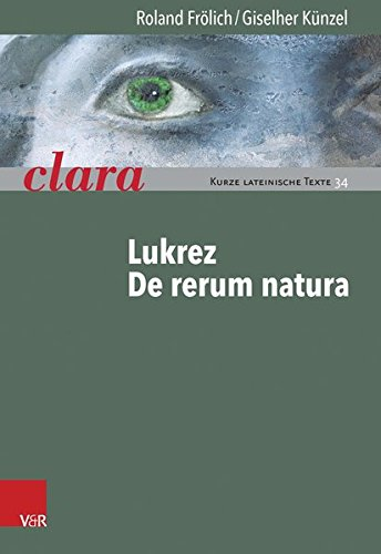 Lukrez, De rerum natura: clara. Kurze lateinische Texte