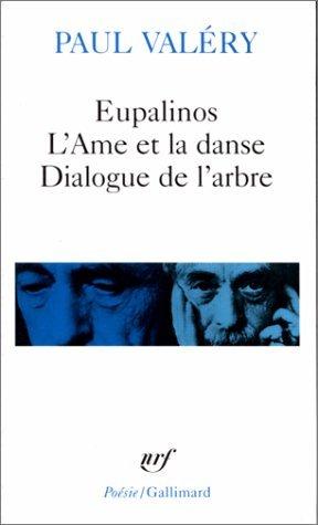 Eupalinos l'Ame Et La Danse (Poesie/Gallimard) by Paul Valery (2005-07-12)